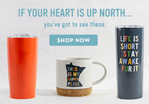 Caribou Coffee If your heart is up north merchandise banner
