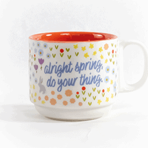 Alright spring do you thing front view ceramic mug front view