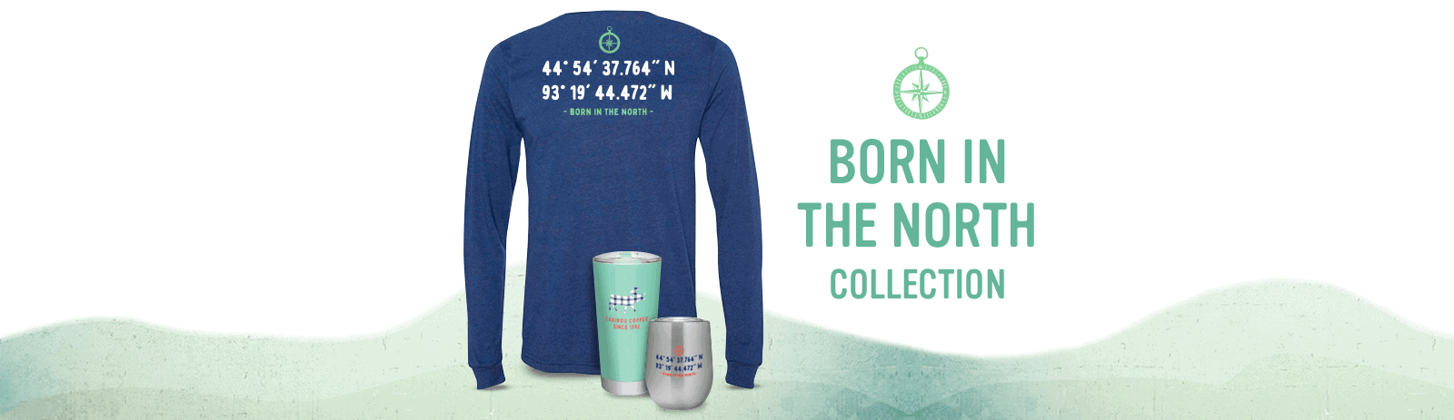 Born in the North collection