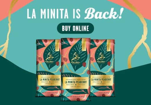 la minita peaberry specialty single origin coffee is back - click to shop