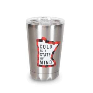 Cold is a State of Mind Silver Tumbler Front, 10oz