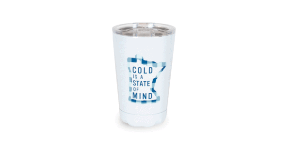 Cold is a State of Mind White Tumbler Front, 10oz