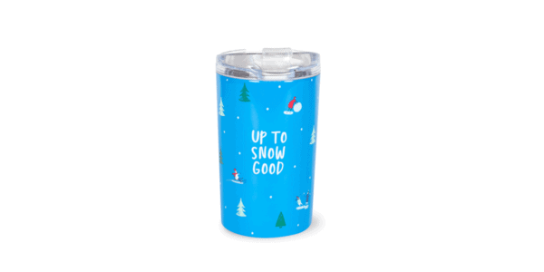 Up to Snow Good Stainless Steel Tumbler Front, Blue