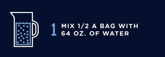 Mix 1/2 a bag with 64 ounces of water.